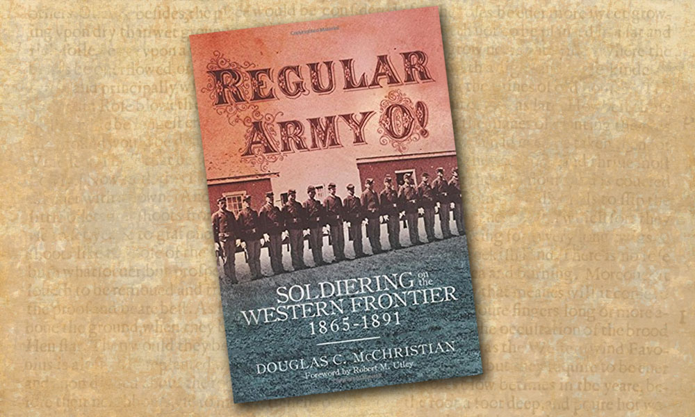 Regular Army O Soldiers True West