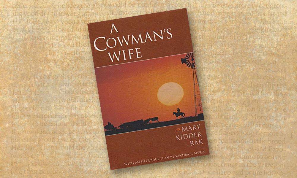 A Cowman's Wife by Mary Rak True West