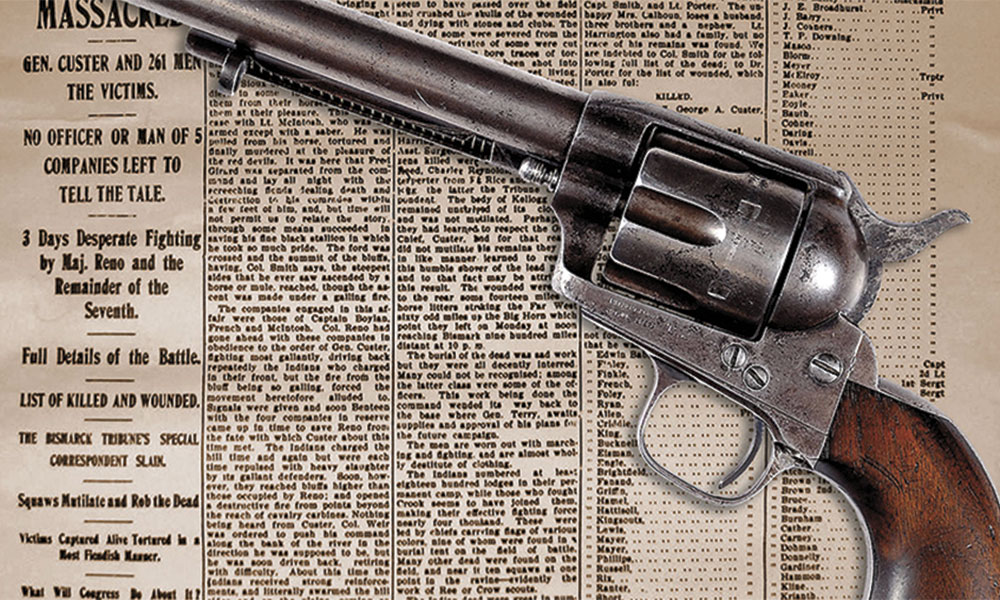 Custer Guns Firearms True West Magazine