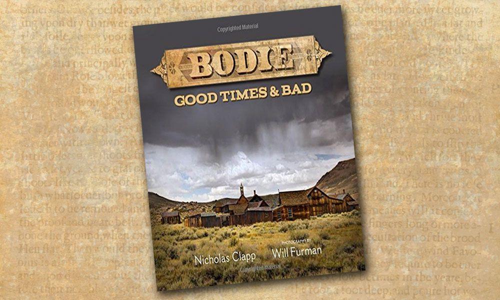 Bodie Ghost Town Western Novels True West