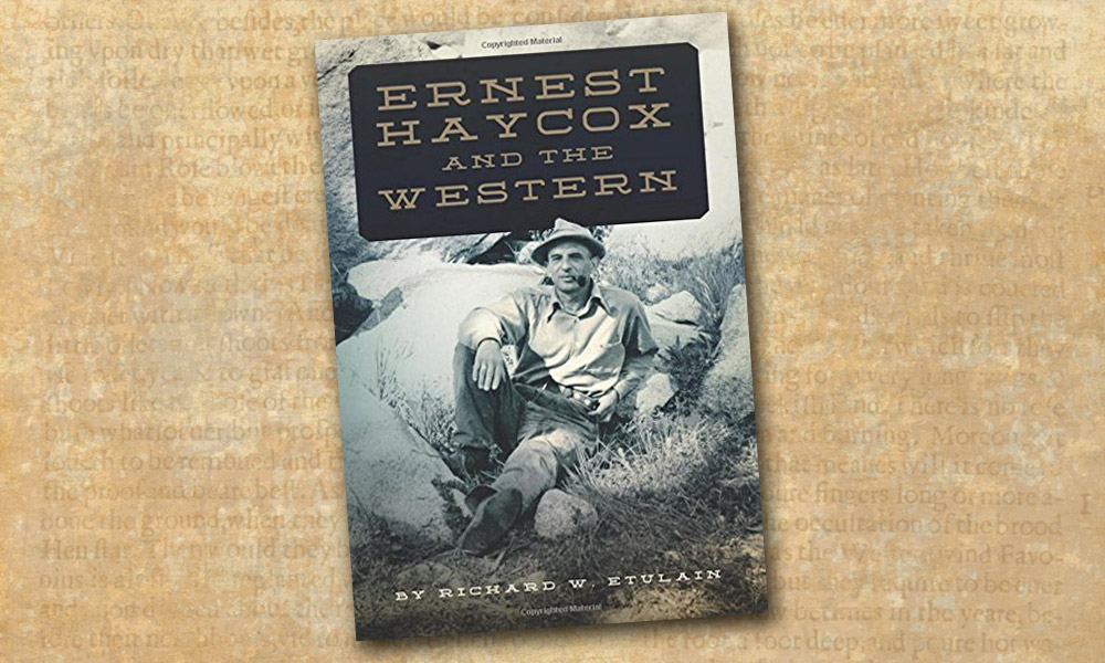 Ernest Haycox Western Novel True West Magazine