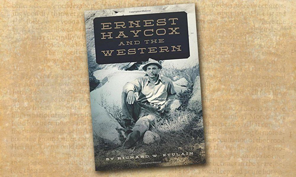 Ernest Haycox Western Novel True West Magazine