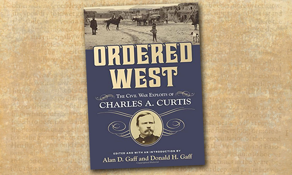 Ordered West Civil War Book Charles A Curtis Alan Gaff Donald Gaff True West