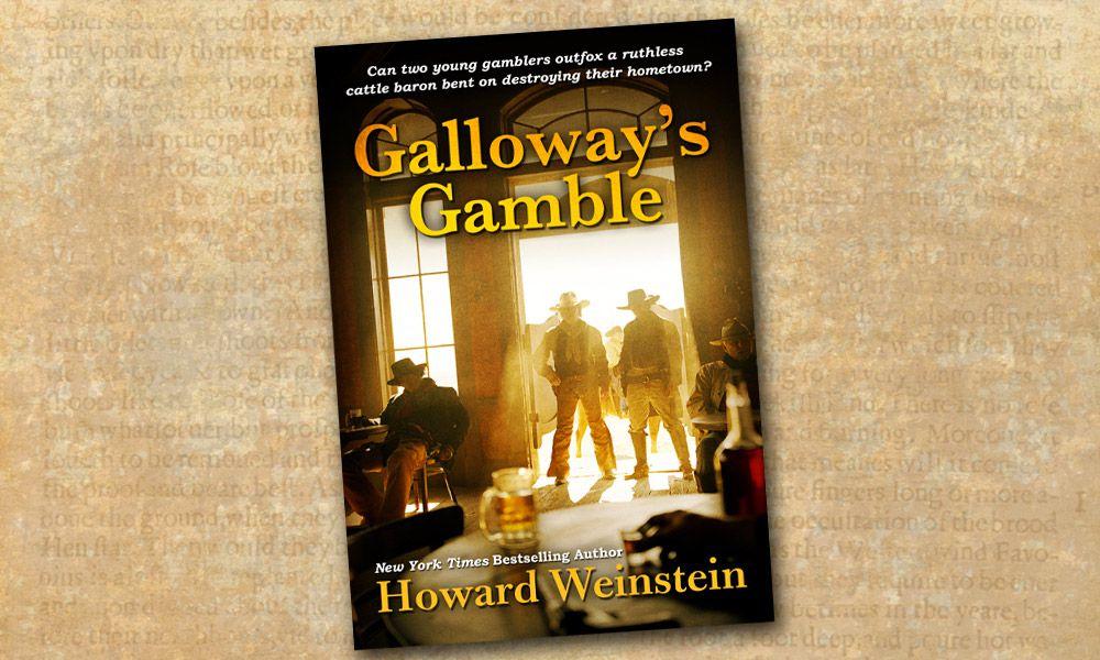 Galloways Gamble Western Novel Howard Weinstein