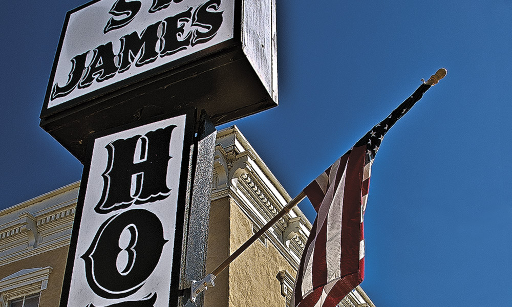 History Heritage Hospitality True West Magazine St James Hotel