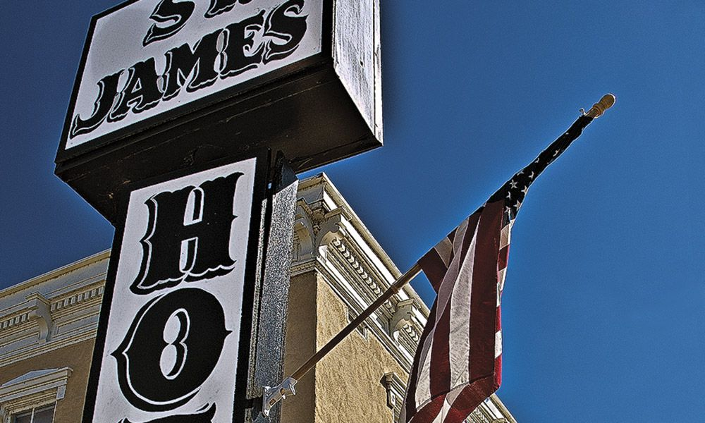 History Heritage Hospitality True West Magazine St James Hotel