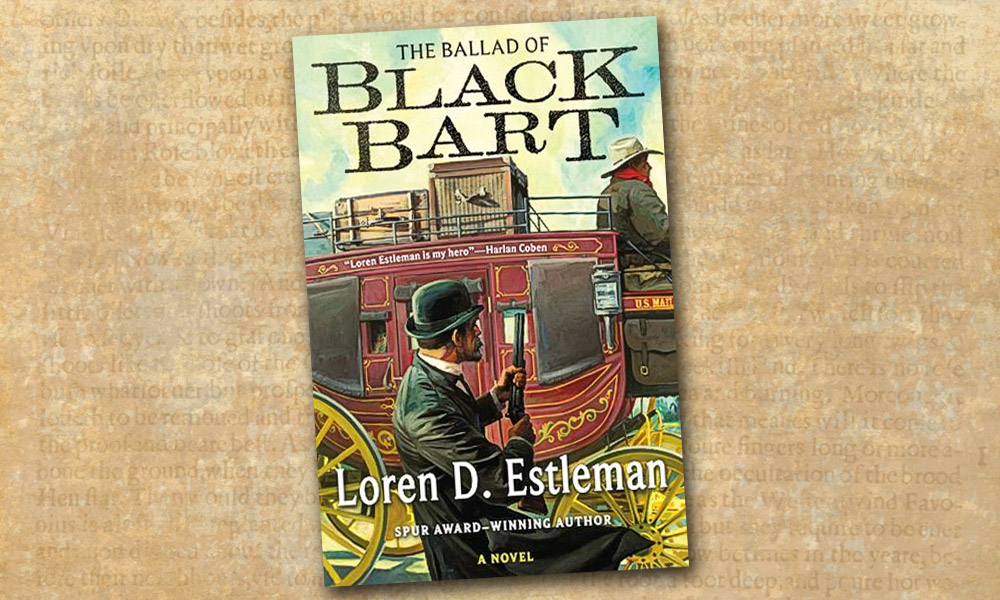 Black Bart Loren Estleman Western Novel True West Magazine
