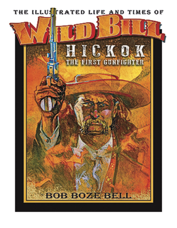 Wild Bill Truth True West Magazine