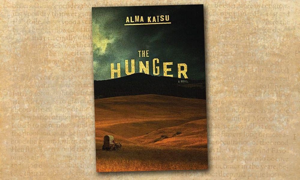 The Hunger Alma Katsu True West Magazine