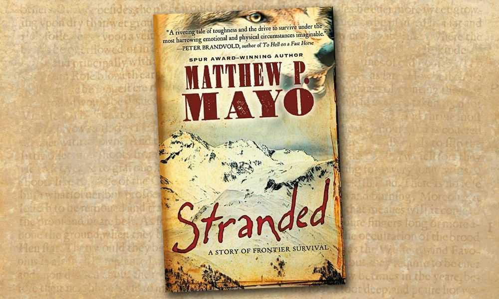stranded novel frontier survival true west magazine