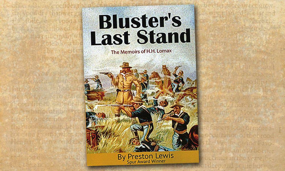 Bluster's Last Stand True West Magazine