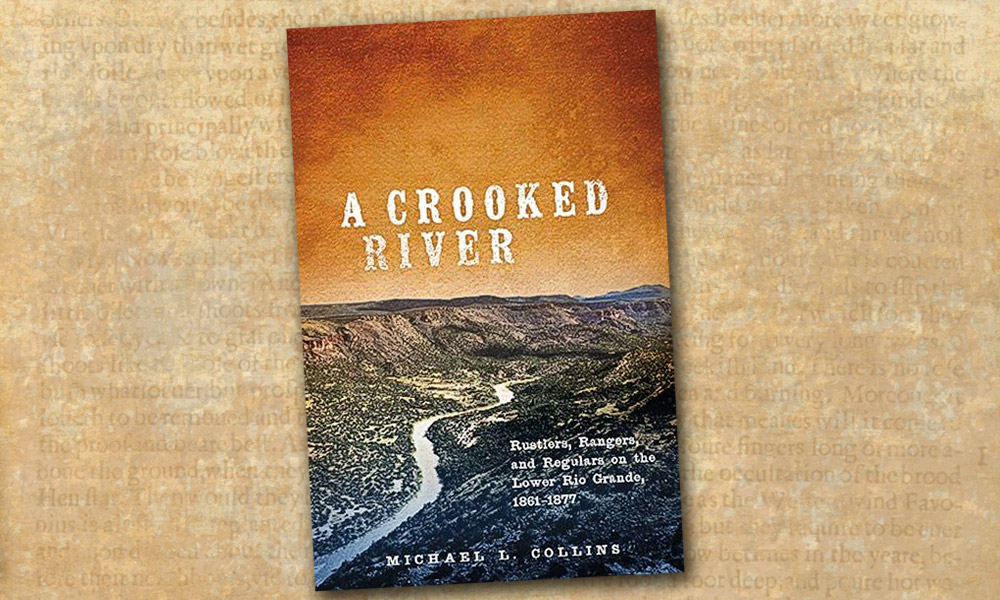Crooked River Novel Michael L. Collins True West Magazine