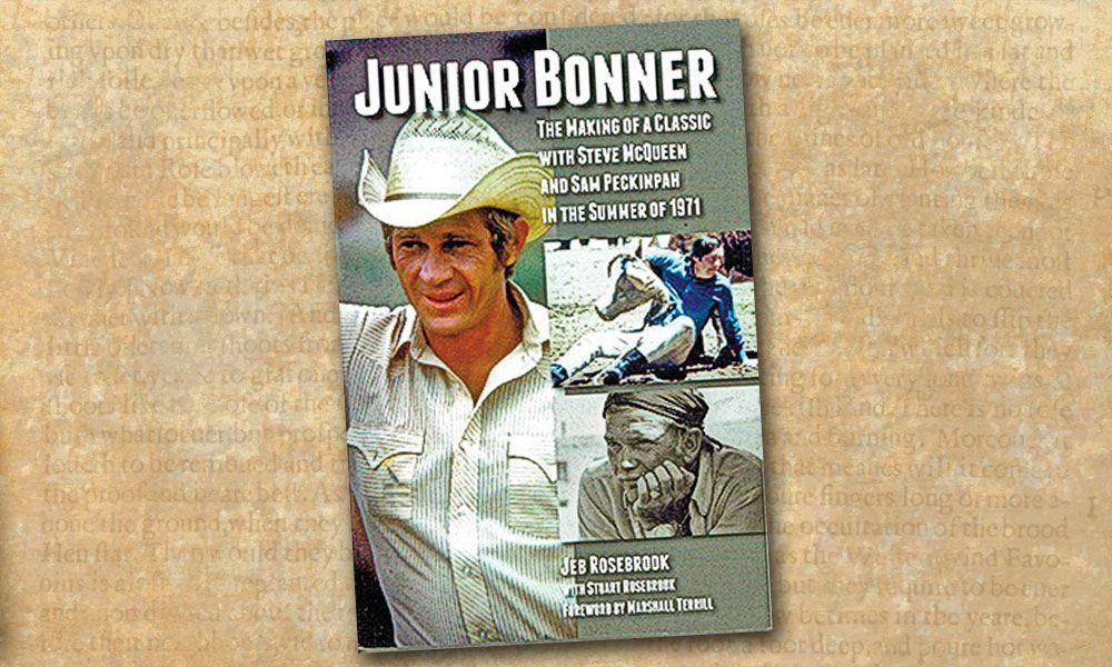 Junior Bonner True West Magazine