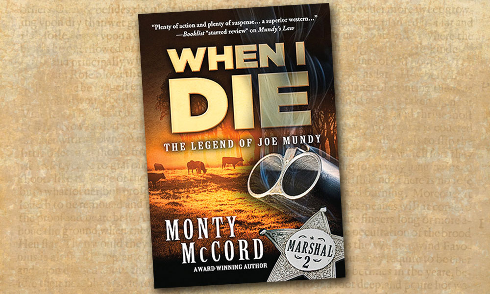 Western Novel Monty McCord Joe Mundy True West Magazine