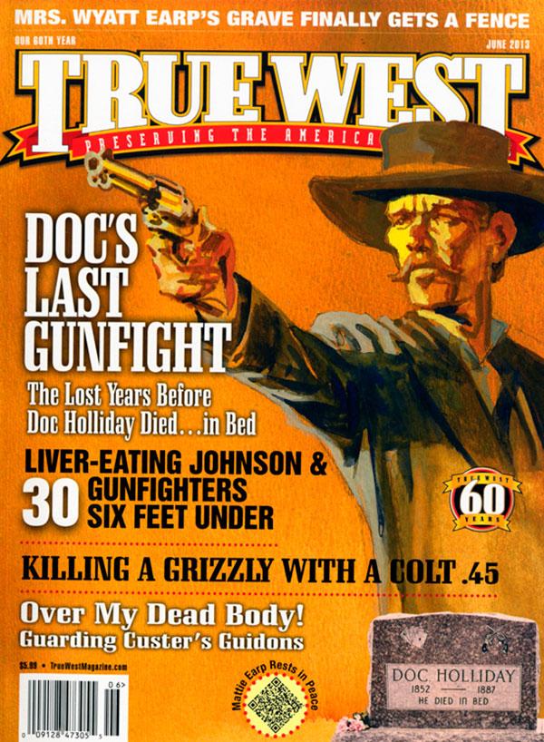 Doc Holliday True West Magazine