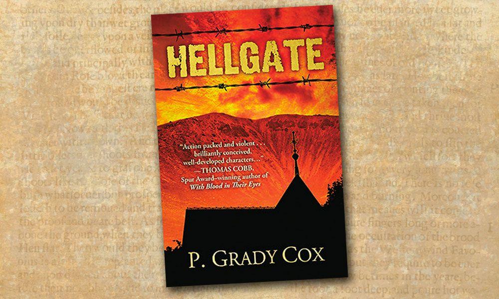 Hellgate Hell Town Book True West Magazine