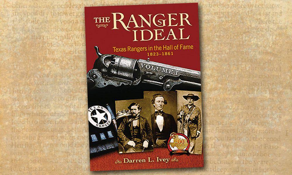 The Ranger Ideal True West Magazine