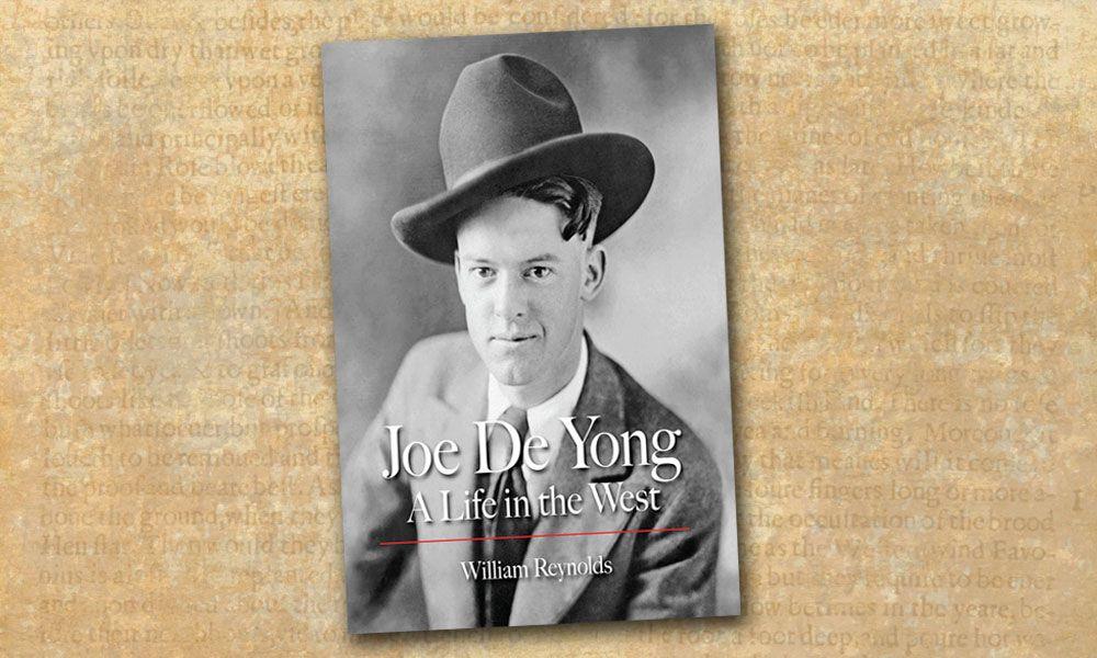 Joe De Yong William Reynolds true west magazine