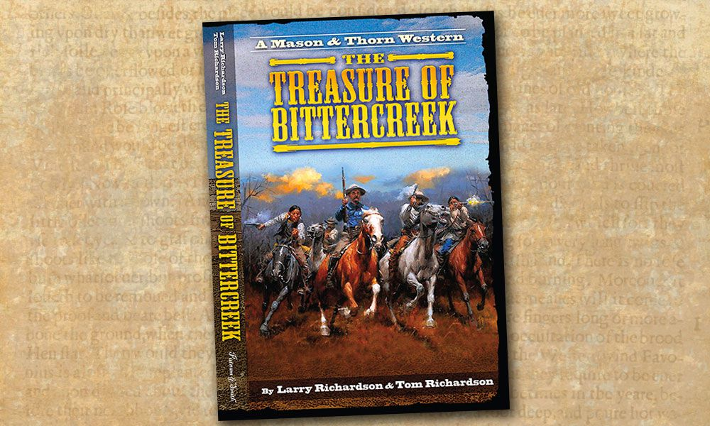 Western Showdown The Treasure of Bittercreek Larry Richardson Tom Richardson True West Magazine