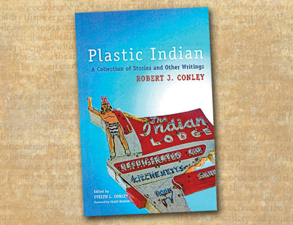 robert conley plastic indian essay writing stories true west magazine