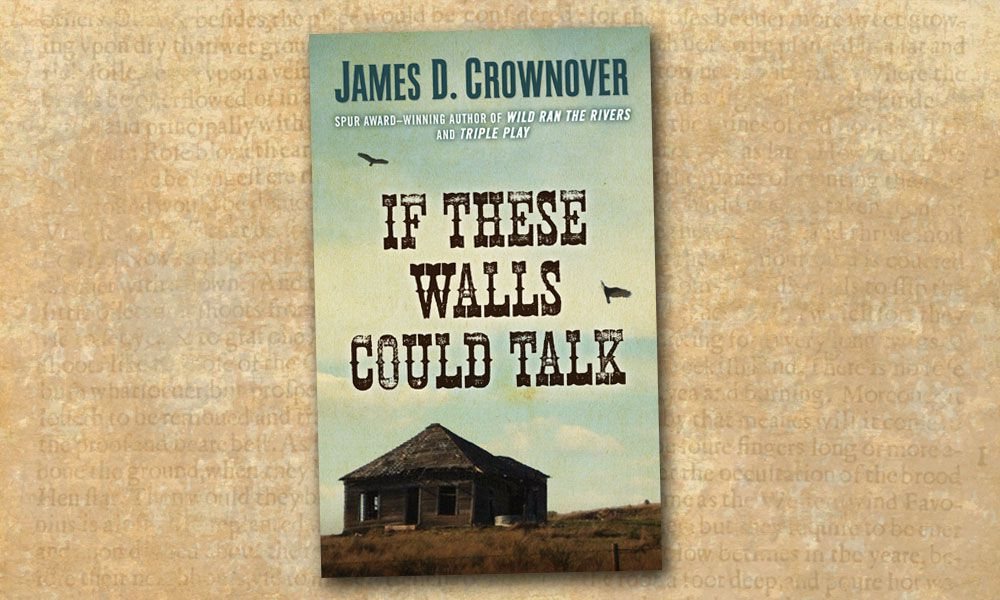 mystery novel If These Walls Could Talk true west magazine