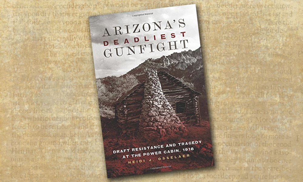 arizonas deadliest gunfight heidi j osselaer book true west magazine
