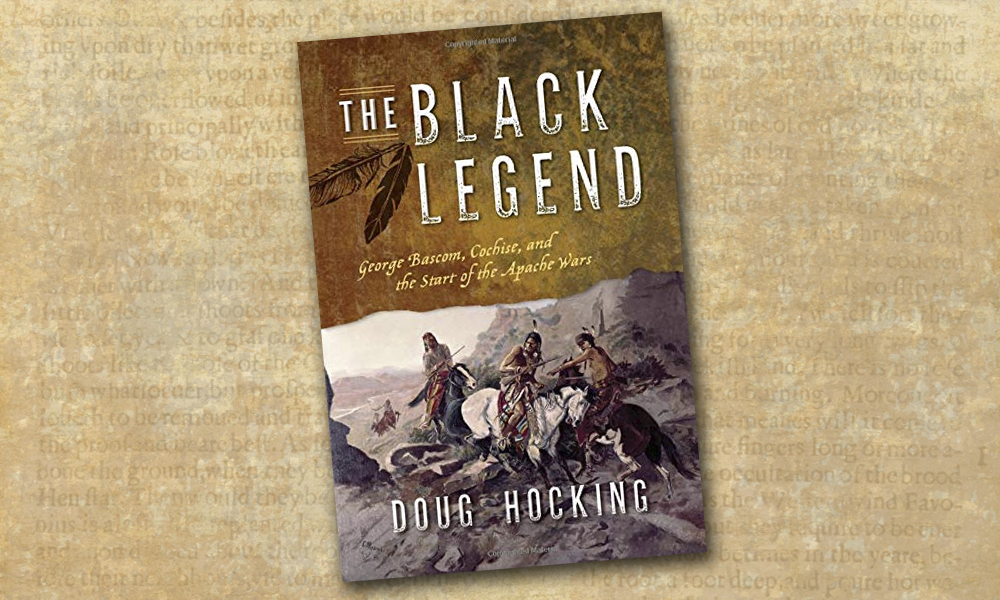 black legend doug hocking book cover george bascom apache wars true west magazine
