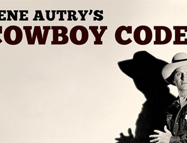 gene autry cowboy code true west magazine