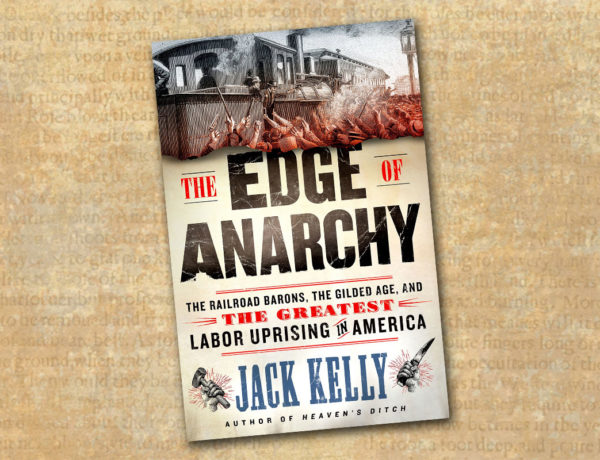 the edge of anarchy jack kelly true west magazine