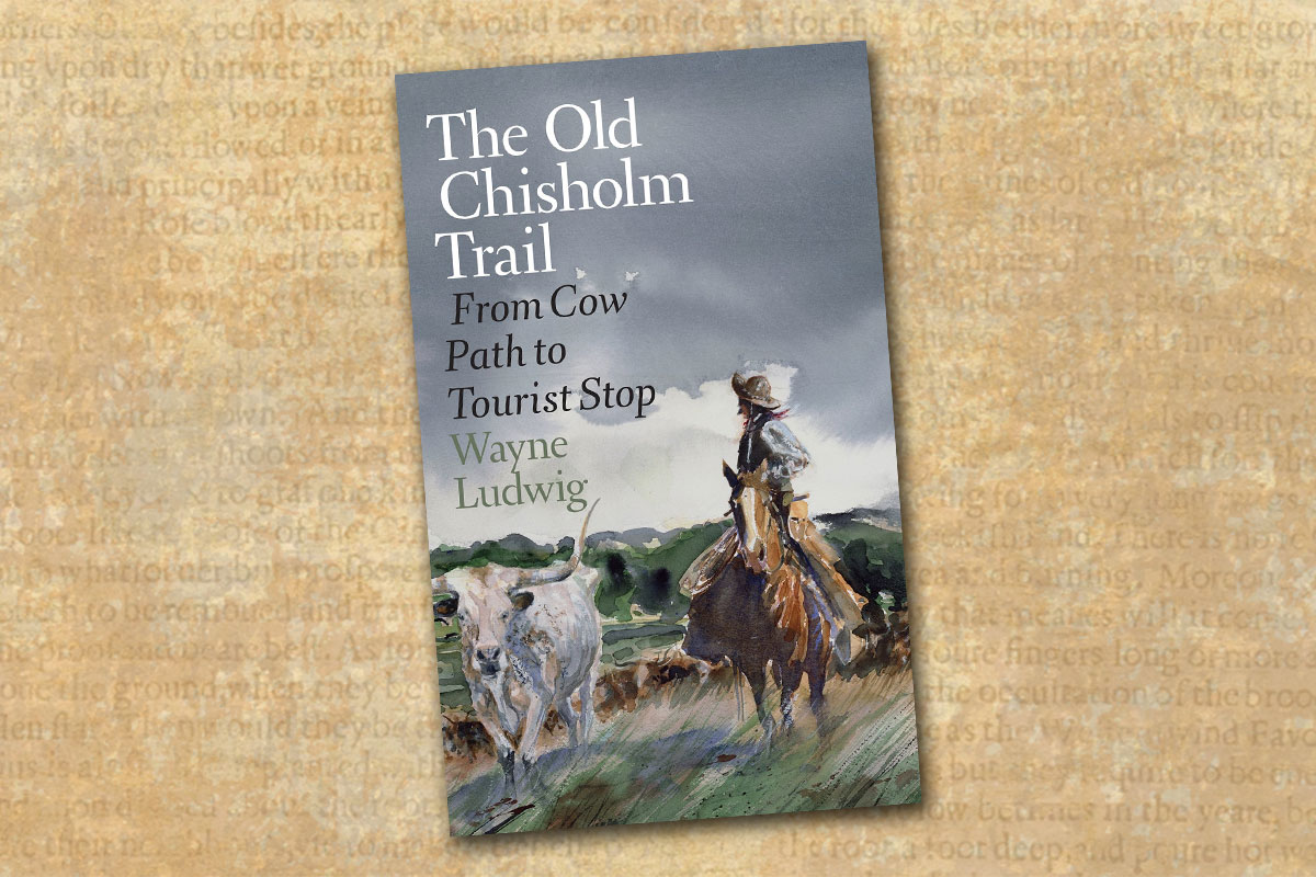 the old chisolm trail from cow path to tourist trap true west magazine