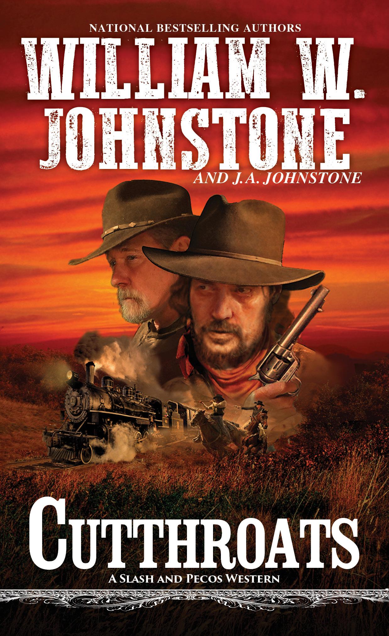 CUTTHROATS by William W. Johnstone & J.A. Johnstone
