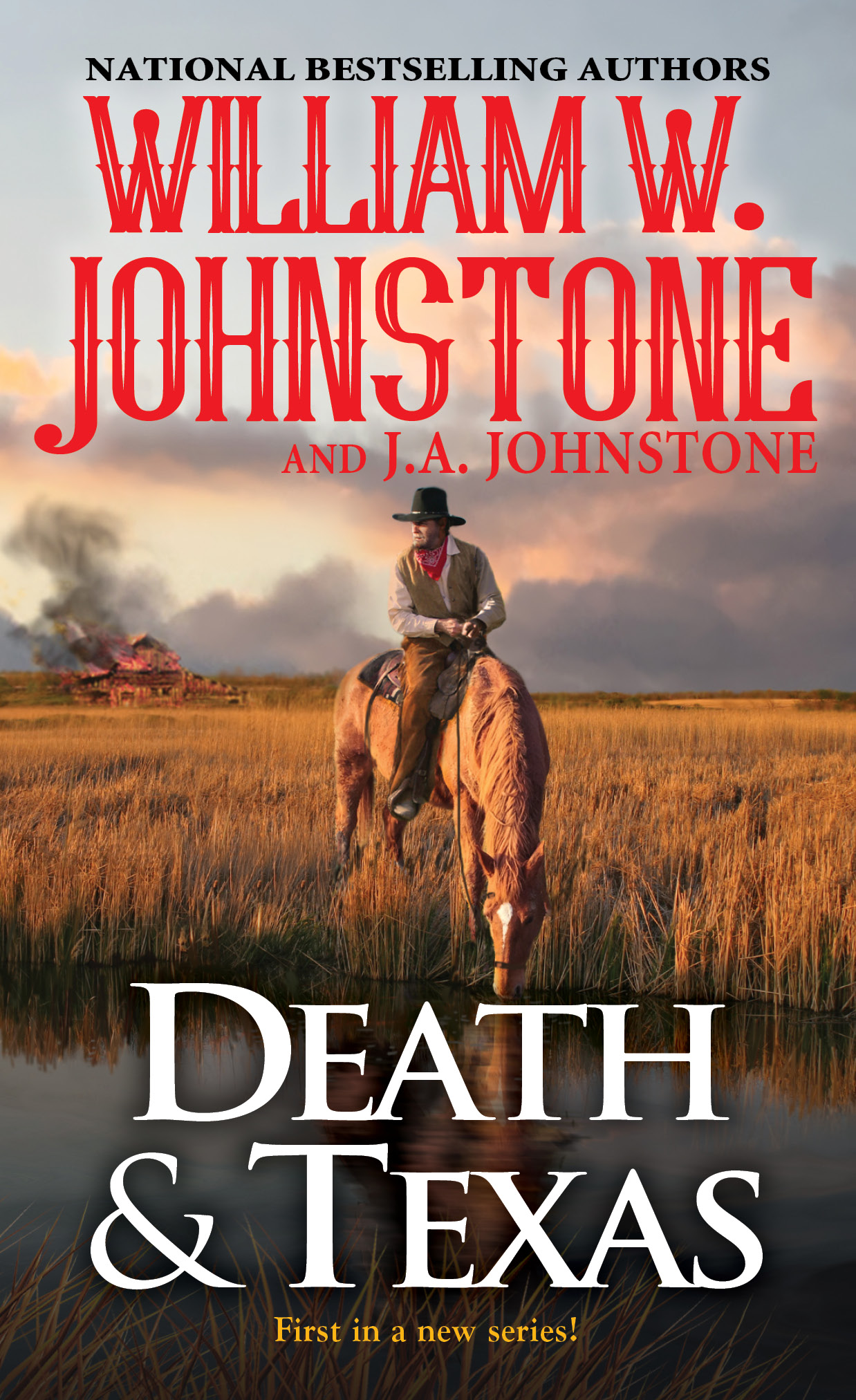 DEATH AND TEXAS by William W. Johnstone & J.A. Johnstone