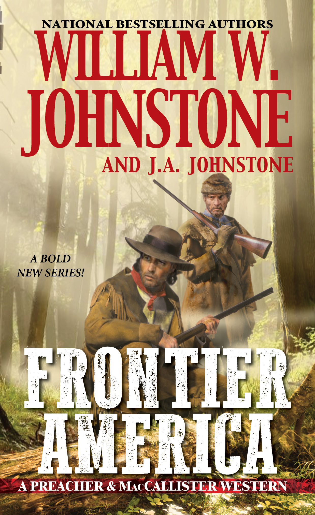 FRONTIER AMERICA by William W. Johnstone & J.A. Johnstone