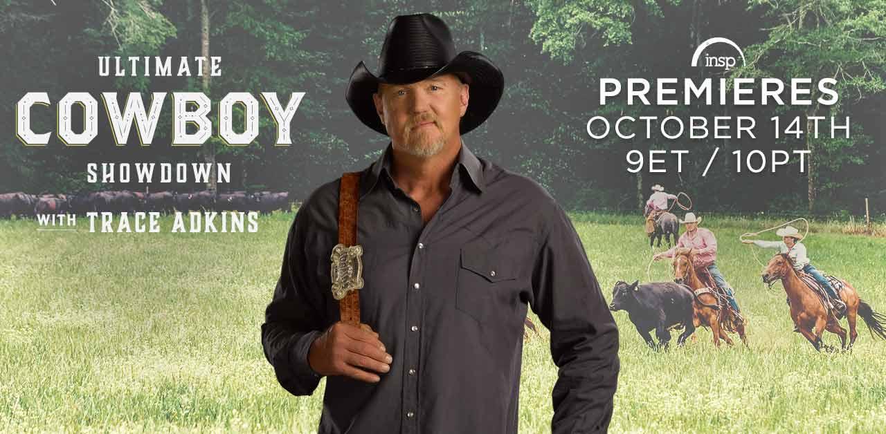 ultimate cowboy showdown insp network trace adkins true west magazine