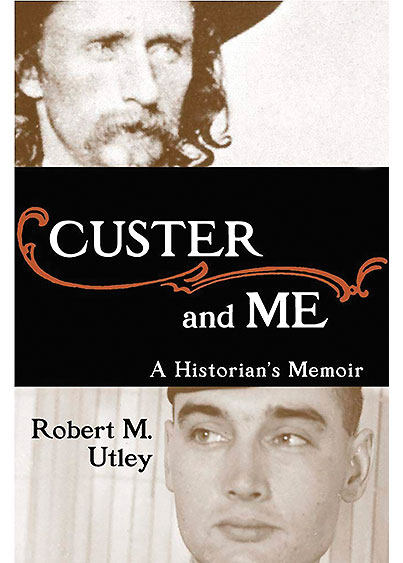 Memoir Custer & Me True West Magazine
