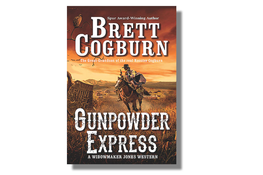Gunpowder Express True West Magazine