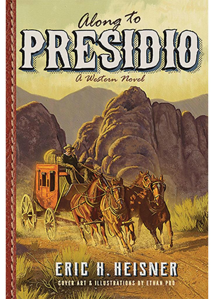 Along to Presidio true west magazine