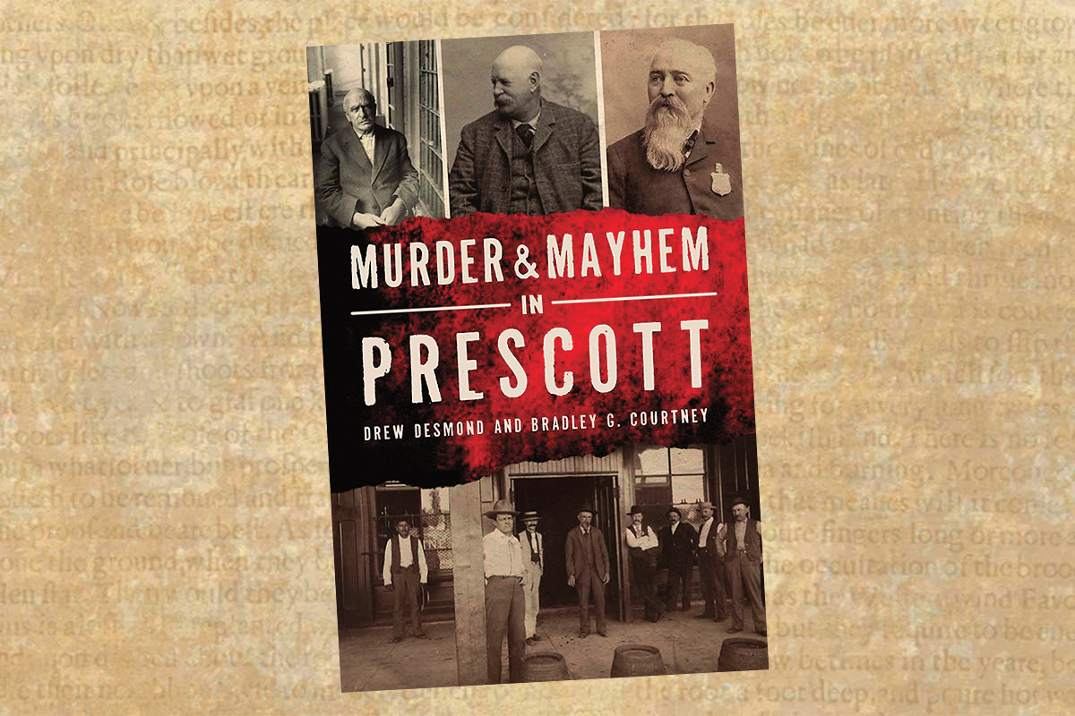 murder and mayhem in prescott true west magazine